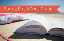 Spring Break Book Guide